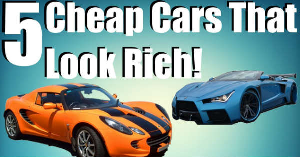 5 Cheap Cars Make You Look Rich Expensive 1