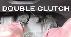 Double Clutch Is Part Of Advanced Driving Knowledge 1