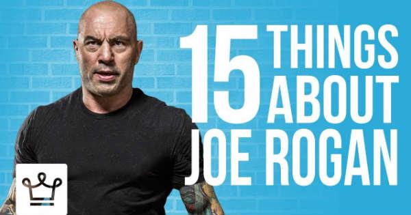 15 Things About JOE ROGAN 2
