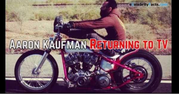 The Legendary Aaron Kaufman Is Back On TV 2